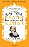 Defoe, Gideon: Pirates! in an Adventure with Scientists