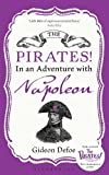 Defoe, Gideon: Pirates! in an Adventure with Napoleon