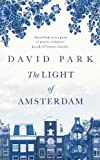 Park, David: The Light of Amsterdam
