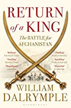 Return of a King: The Battle for Afghanistan…
