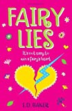 Baker, E. D.: Fairy Lies