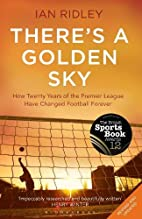 There's a Golden Sky: How twenty years…