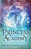 Hale, Shannon: Princess Academy: Palace of Stone