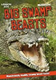 Cox, Michael: ZSL Big Swamp Beasts