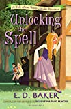 Baker, E. D.: Unlocking the Spell: A Tale of the Wide-Awake Princess