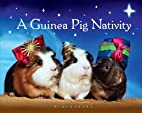 A Guinea Pig Nativity by -Bloomsbury…