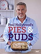 Paul Hollywood's Pies and Puds by Paul…
