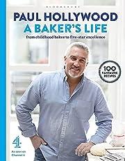 A Baker's Life: 100 fantastic recipes, from…