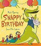 Snappy Birthday by Mark Sperring