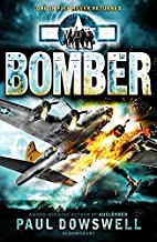 Bomber by Paul Dowswell