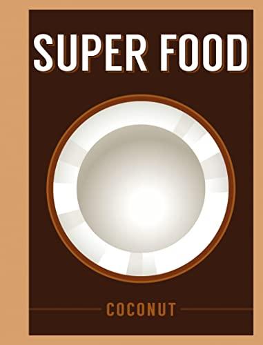 super-food-coconut-superfoods