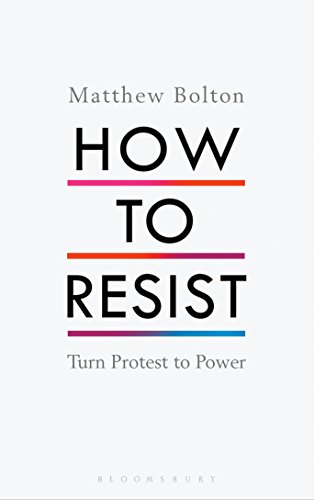 how-to-resist-turn-protest-to-power