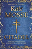Mosse, Kate: The Citadel