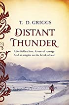 Distant Thunder by T D Griggs