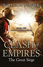 Clash of Empires: The Great Siege by William…