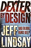 Jeff Lindsay: Dexter By Design - a Format Export