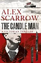 The Candle Man by Alex Scarrow