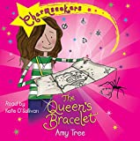 Tree, Amy: The Queen's Bracelet (Charmseekers)