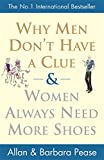 Pease, Allan: Why Men Dont Have a Clue & Women Always