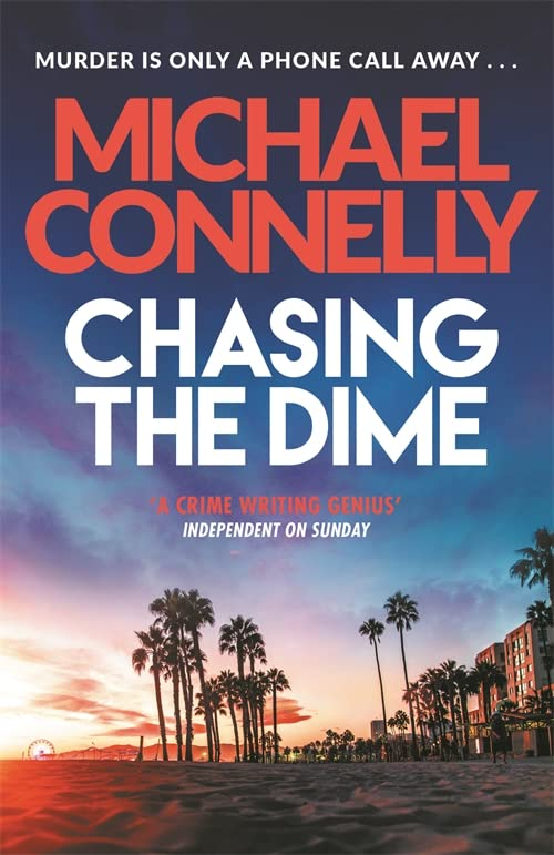 Cover of Chasing the Dime by Michael Connelly