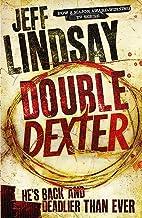 Double Dexter: A Novel (Dexter 6) by Jeff…