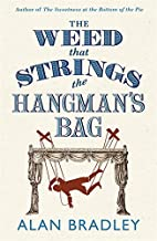 Weed That Strings the Hangmans Bag by Alan…
