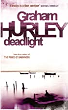 Deadlight by Graham Hurley