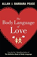 Body Language of Love by Allan Pease
