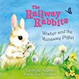 Adams, Georgie: Wisher and the Runaway Piglet