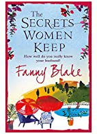 The Secrets Women Keep by Fanny Blake