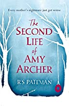 The Second Life of Amy Archer by R.S.…