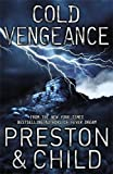 Preston, Douglas J.: Cold Vengeance: An Agent Pendergast Novel