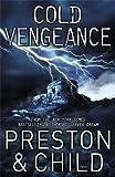 Preston, Douglas J.: Cold Vengeance: An Agent Pendergast Novel