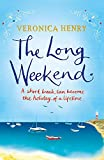 Henry, Veronica: Long Weekend
