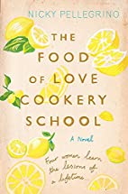 The Food of Love Cookery School by Nicky…