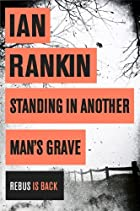 Standing in Another Man's Grave [Paperback]…