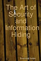 The Art of Security and Information Hiding…