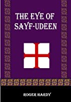 The Eye of Sayf-Udeen by Roger Hardy