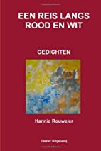 Een Reis Langs Rood En Wit (Dutch Edition)…