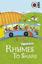 My Favourite Rhymes to Share (Ladybird Mini…