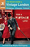 Rough Guides: The Rough Guide to Vintage London