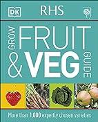 RHS Grow Fruit and Veg by DK