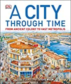 A city through time / illustration: Steve…