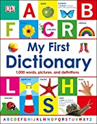 My First Dictionary by Dorling Kindersley (…