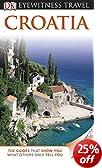 DK Eyewitness Travel Guide: Croatia (Eyewitness Travel Guides)