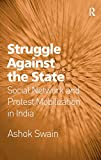 Ashok Swain: Struggle Against the State