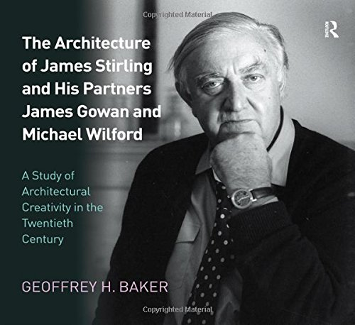 the-architecture-of-james-stirling-and-his-partners-james-gowan-and-michael-wilford-a-study-of-architectural-creativity-in-the-twentieth-century