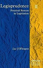 Legisprudence: Practical Reason in…