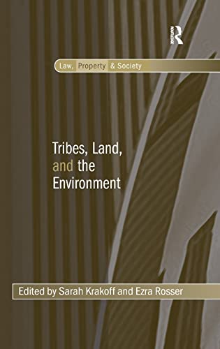 tribes-land-and-the-environment-law-property-and-society