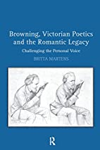 Browning, Victorian Poetics and the Romantic…